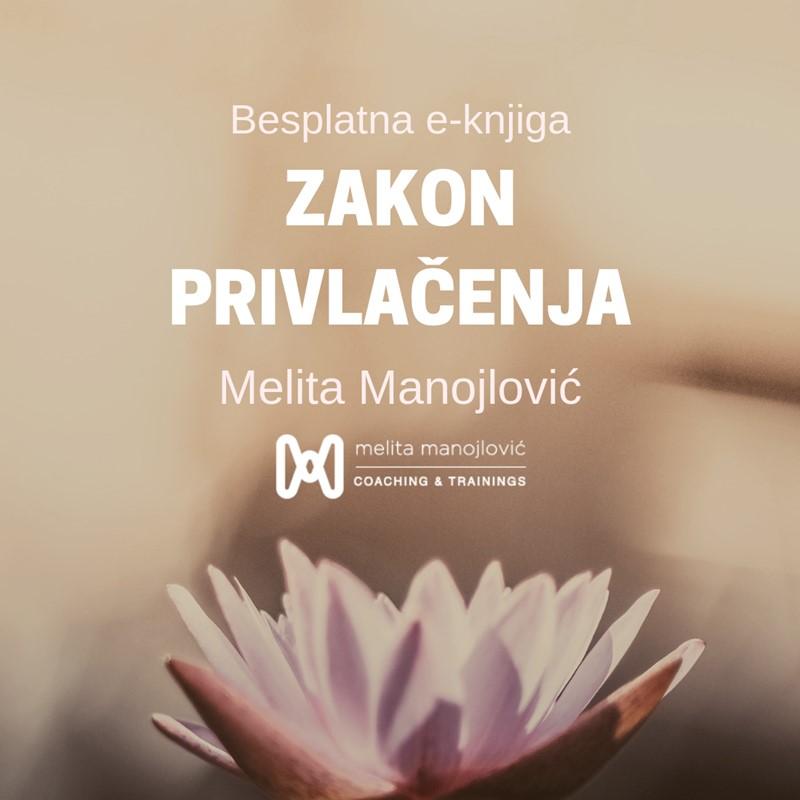 Besplatna e-knjiga Zakon privlačenja, Melita Manojlović